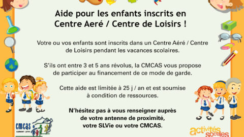 Aide pour les enfants inscrits en centre aéré / centre de loisirs !
